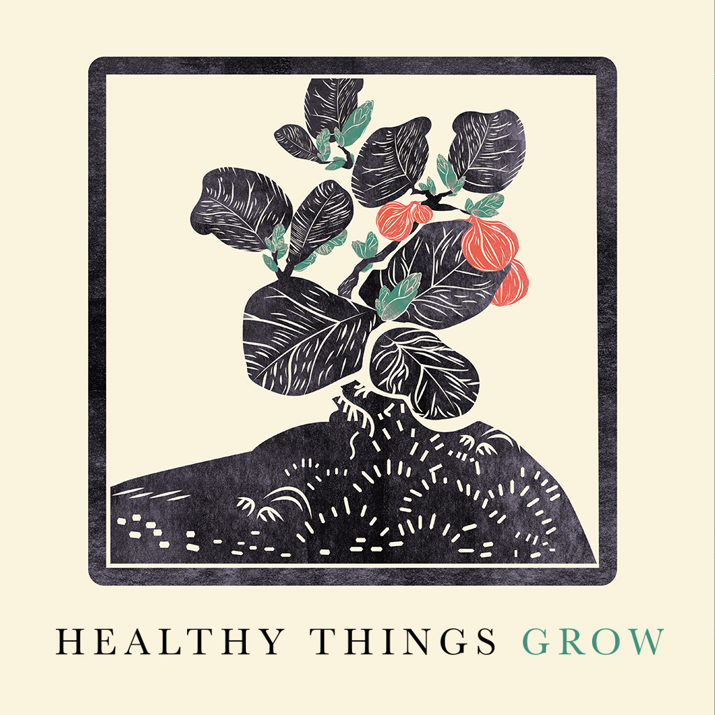 1024x1024_HEALTHY-THINGS-GROW